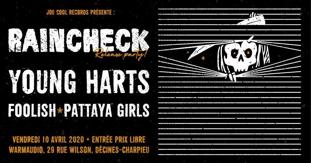 !!ANNULE!!  Raincheck + Young Harts + Foolish + Pattaya Girls